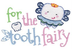 For Tooth Fairy embroidery design