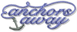 Anchors Away Nautical Sentiment embroidery design