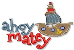 Ahoy Matey Nautical Sentiment embroidery design