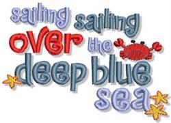 Deep Blue Sea Nautical Sentiment embroidery design