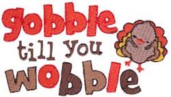 Gobble Till You Wobble embroidery design