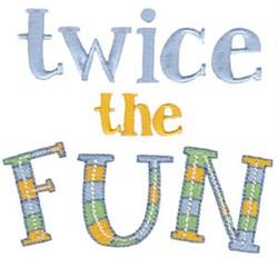 Twice The Fun Twin Time embroidery design