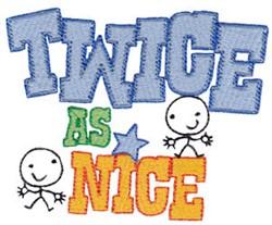 Twice As Nice Twin Time embroidery design