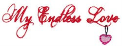 My Endless Love embroidery design