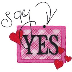Say Yes embroidery design