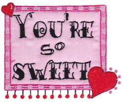 Youre So Sweet embroidery design