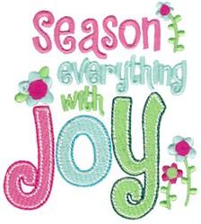 Season Everything With Joy embroidery design