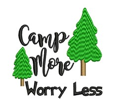 Camp More Worry Less embroidery design