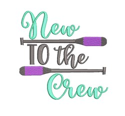 New To The Crew embroidery design