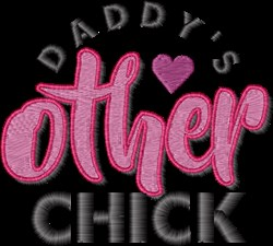 Daddys Other Chick embroidery design