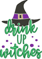 Drink Up Witches embroidery design