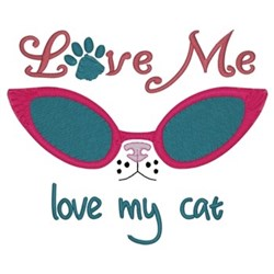 Love Me Love My Cat embroidery design