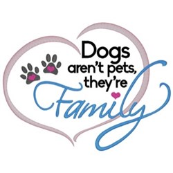 Dogs Are Family embroidery design
