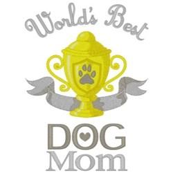 Best Dog Mom embroidery design
