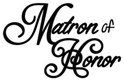 Matron Of Honor embroidery design