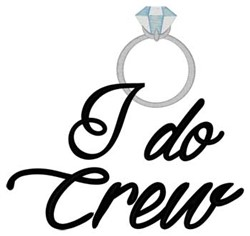 I Do Crew embroidery design