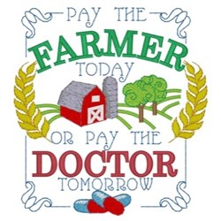 Pay The Farmer embroidery design