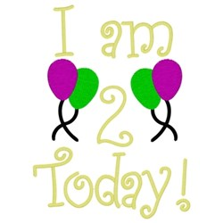 I Am 2 Today embroidery design