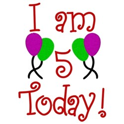 I Am 5 Today embroidery design