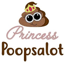 Princess Poopsalot embroidery design