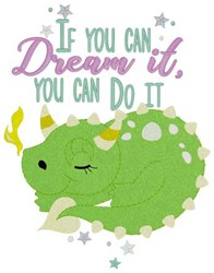 Dream It Dragon embroidery design