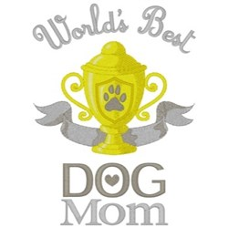 Best Dog Mom embroidery design