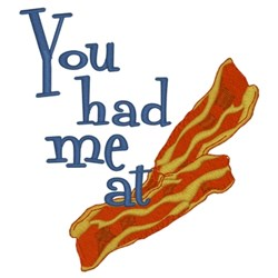 Had Me At Bacon embroidery design