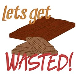 Get Chocolate Wasted embroidery design
