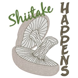 Shiitake Happens embroidery design