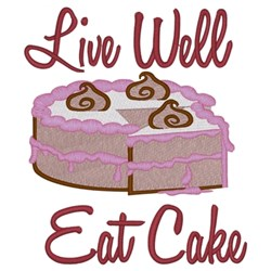 Live Well Eat Cake embroidery design