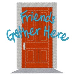 Friends Gather Here embroidery design