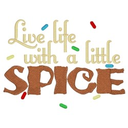 Life With Spice embroidery design