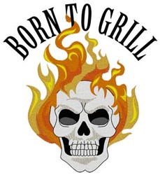 Born To Grill embroidery design