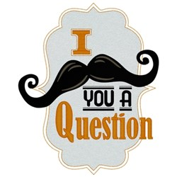 Moustache You A Question embroidery design