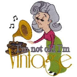 Not Old Im Vintage embroidery design