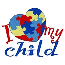 Love My Autistic Child embroidery design