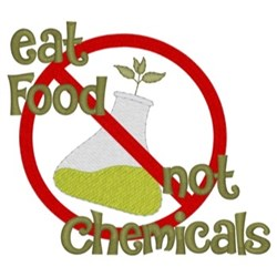 Eat Food Not Chemicals embroidery design