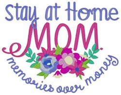 Stay At Home Mom embroidery design