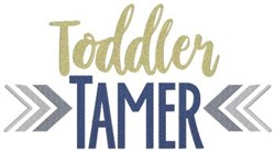 Toddler Tamer embroidery design