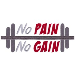 No Pain No Gain embroidery design