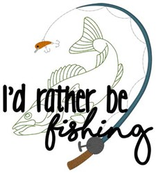Rather Be Fishing embroidery design