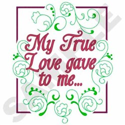 My True Love embroidery design