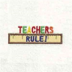 Teachers Rule Applique embroidery design