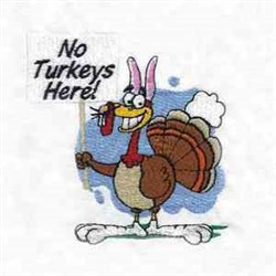No Turkeys Here embroidery design