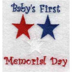 Babys First Memorial Day embroidery design