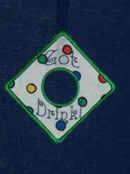 Got Drink embroidery design