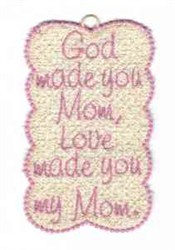 FSL God Made Mom Bookmark embroidery design