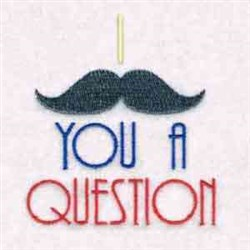 Moustache You embroidery design