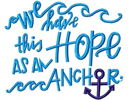 Hope Is An Anchor embroidery design