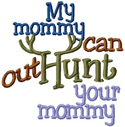 Hunting Mommy embroidery design